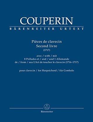 Couperin: Pièces de clavecin - Volume 2 (1717)