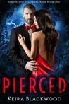 Pierced (The Vampires of Scarlet Harbor, #1)