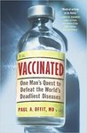 Book cover for Vaccinated: One Man's Quest to Defeat the World's Deadliest Diseases