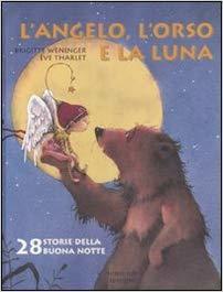 L'angelo, l'orso e la luna.