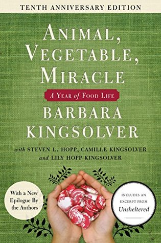 Animal vegetable miracle a year of food life by barbara kingsolver 40725379 ccuart Choice Image