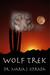 Wolf Trek by Maria J. Estrada