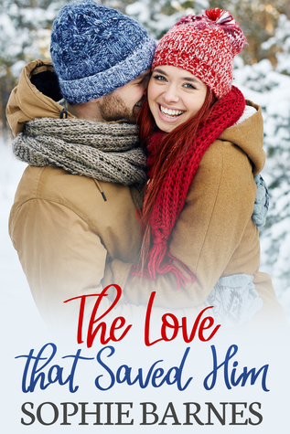 The Love That Saved Him by Sophie Barnes