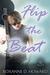 Flip the Beat by Roxanne D Howard