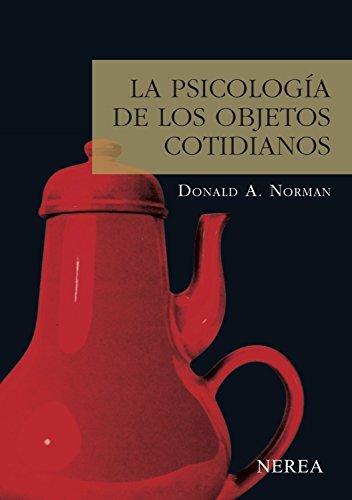 La psicología de los objetos cotidianos (Serie Media nº 6)