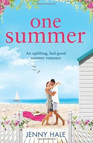 One Summer: An uplifting feel good summer romance