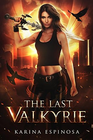 The Last Valkyrie: An Urban Fantasy Novel
