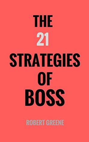 The 21 Strategies of Boss