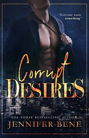 Corrupt Desires by Jennifer Bene