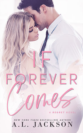 If Forever Comes (Regret, #2)
