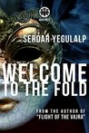 Welcome To The Fold: A Novel