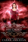 His Choice (Dante's Circle, #3.5)