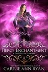 Fierce Enchantment (Dante's Circle, #5)