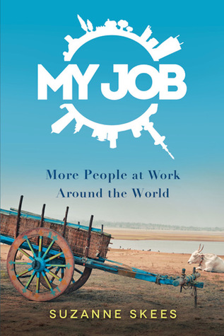My Job: More People at Work Around the World