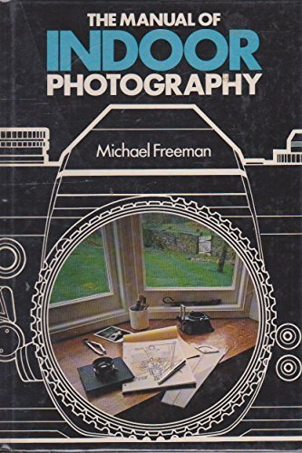 Manual of Indoor Photography