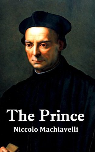 The Prince:(Classic Good Books Edition)
