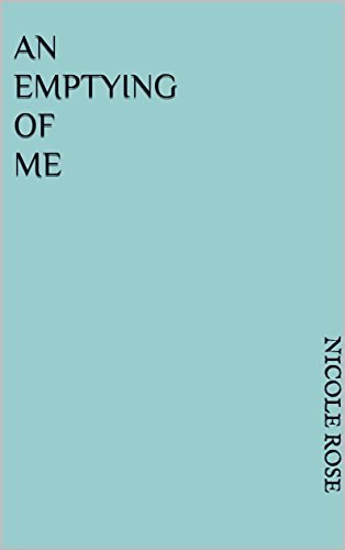 An emptying of me