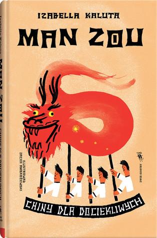 Man Zou. Chiny dla dociekliwych