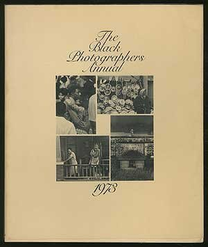 The Black Photographers Annual 1973 foreword by Toni Morrison, Introduction by Clayton Riley
