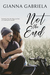 Not the End by Gianna Gabriela