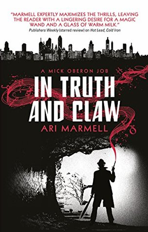 In Truth and Claw (Mick Oberon, #4)