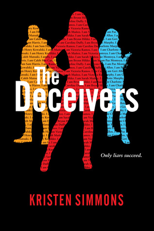3 Reasons To Read…The Deceivers by Kristen Simmons