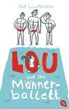 Lou und ihr Männerballett