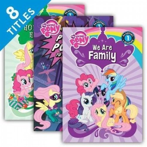 My Little Pony Passport to Reading, Level 1: We Are Family / Ponies Love Pets! / Meet the Princess of Friendship / Holly, Jolly Harmony / Hearts and ... Keeps a Secret / Power Ponies to the Rescue!