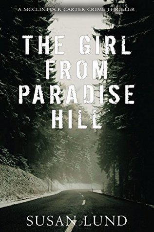 The Girl From Paradise Hill (A McClintock-Carter Crime Thriller #1)