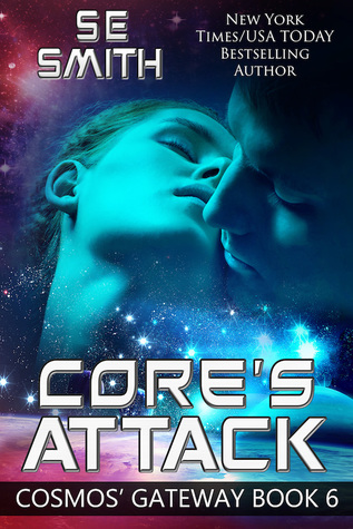 Core's Attack (Cosmos' Gateway, #6)