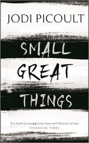 Small Great Things Paperback – 18 Jan 2017 by Jodi Picoult (Author