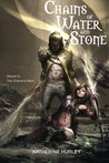 Chains of Water and Stone (The Griever's Mark) (Volume 2)