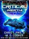 Critical Inertia: The Return of Grayson and the Hunt for Paul Rhoads (Perilous Alliance #5; Aeon 14)