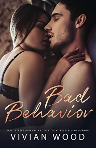 Bad Behavior (Bad Behavior, #1)