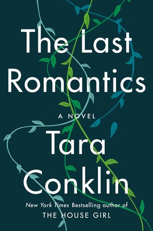 The Last Romantics: A Novel