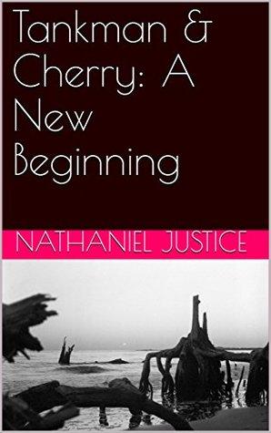 Tankman & Cherry: A New Beginning