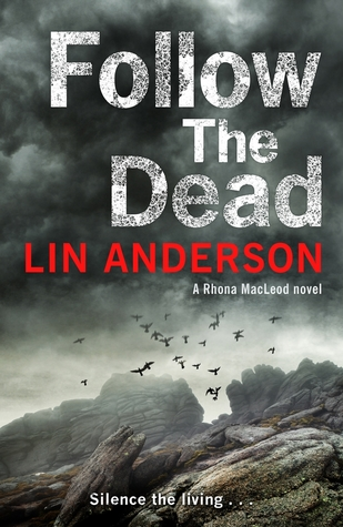 Follow the Dead by Lin Anderson