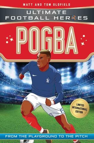 Pogba: Ultimate Football Heroes - Limited International Edition