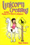Unicorn Crossing (Heavenly Nostrils, #5)