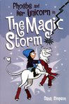 Phoebe and Her Unicorn in the Magic Storm (Heavenly Nostrils, #6)