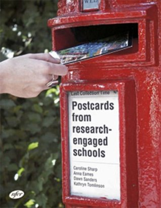 Postcards from Research-engaged Schools