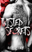 Twisted Secrets by Ace Gray