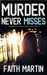 Murder Never Misses (Hillary Greene, #14)