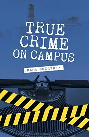 True Crime on Campus