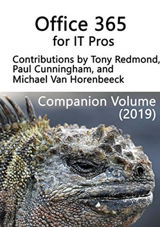 Office 365 for IT Pros: Companion Volume (2019)