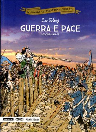Guerra e pace: Seconda parte