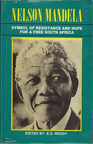 Nelson Mandela: Symbol of Resistance and Hope for a Free South Africa: Selected Speeches Since His Release