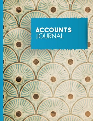 Accounts Journal: Bookkeeping Book For Small Business, Bookkeeping Record Book, Journal Transactions, Vintage/Aged Cover: Volume 12