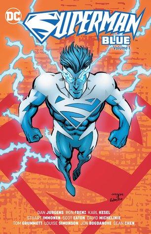 Superman Blue, Volume 1 (Red/Blue Superman, #1)