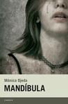 Mandíbula by Mónica Ojeda